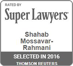 Rated by Super Lawyers 2016 Shahab Mossavar-Rahmani